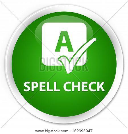 Spell Check Premium Green Round Button