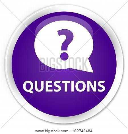 Questions (bubble Icon) Premium Purple Round Button