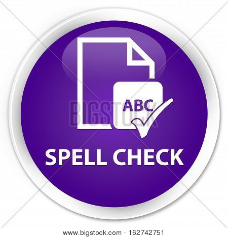 Spell Check Document Premium Purple Round Button