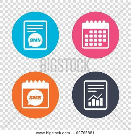Report document, calendar icons. SMS speech bubble icon. Information message symbol. Transparent background. Vector