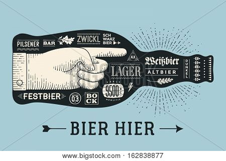 Bottle of beer with hand drawn lettering and text Bier Hier for Oktoberfest Beer Festival. Vintage drawing for bar, pub, beer themes. The name of beer, Varieties of beer in German. Vector Illustration