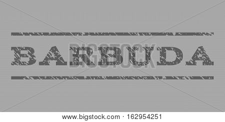 Barbuda watermark stamp. Text tag between horizontal parallel lines with grunge design style. Rubber seal stamp with unclean texture. Vector dark gray color ink imprint on a silver background.