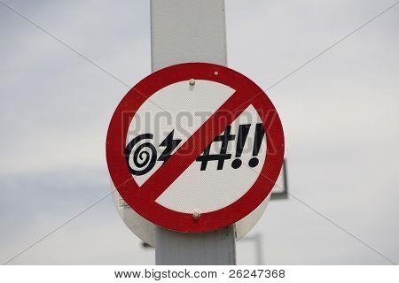 Verbot der Weltlichkeit auf einer öffentlichen Straße Zeichen