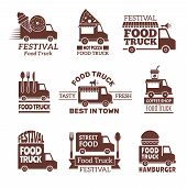Food Truck Logo. Street Festival Van Fast Catering Outdoor Kitchen Vector Labels And Badges Monochro poster