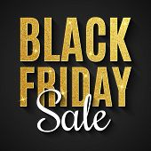 Black Friday Sale. Big Discounts. Web Text Banner. For Your Business Project. Text With Golden Glitt poster