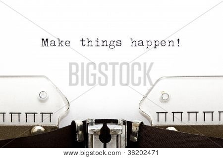 Typewriter Make Things Happen