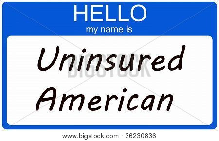 Hello I Am An Uninsured American