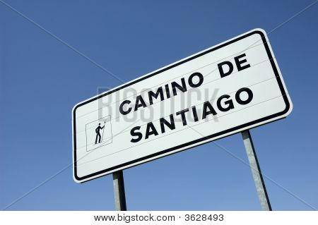 Sign At The Road To  Santiago Of Compostela