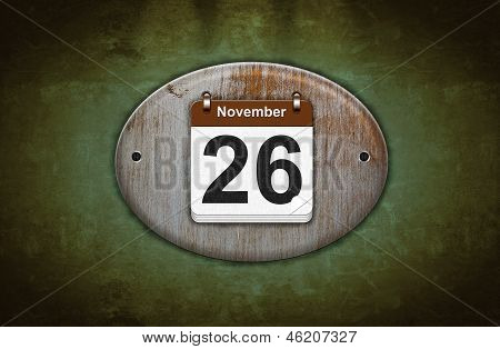 Old Wooden Calendar With November 26.