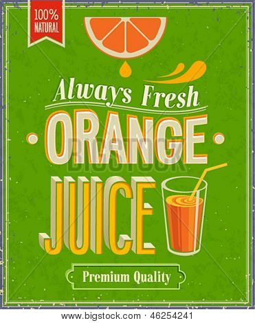 Vintage Orange Juice Poster. Vector illustration.