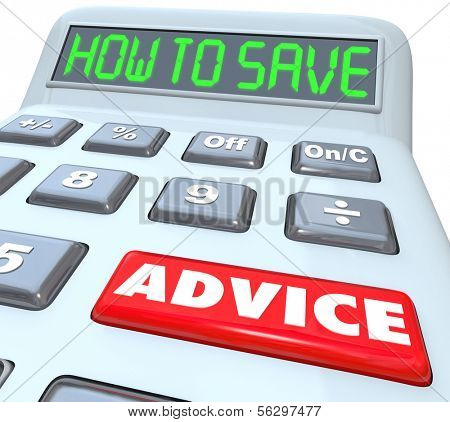 How to Save Advice Words Calculator Grow Wealth