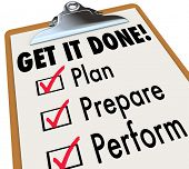 stock photo of clipboard  - Get It Done Checklist Clipboard Steps Plan Prepare Perform - JPG