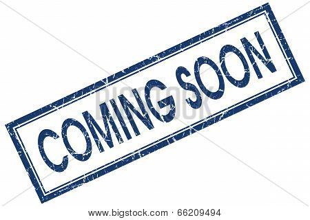Coming Soon Blue Square Grungy Stamp Isolated On White Background