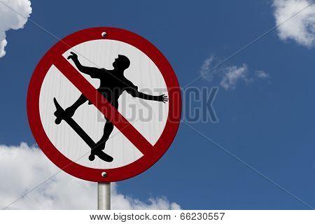 No Skateboarding Allowed Sign