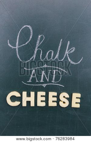 Chalk And Cheese