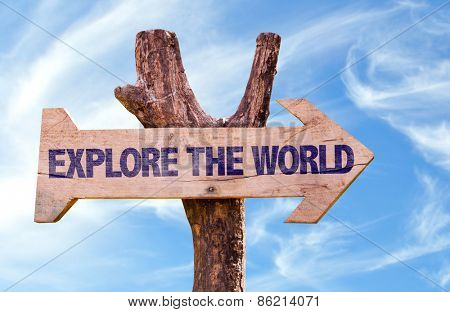 Explore the World sign with sky background
