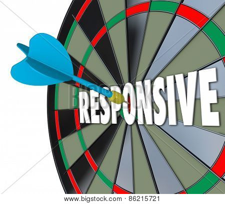 Responsive word on a 3d dart board to illustrate flexibility and adaptiveness in reacting to a situation with great speed and satisfaction to customers and audience