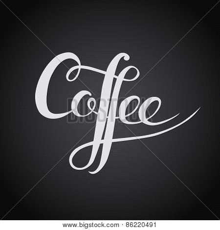Coffee. Original Custom Hand Lettering. Handmade Calligraphy, Vector.