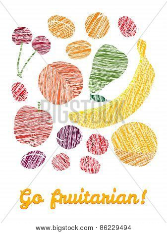 'Go fruitarian!' card. Colorful postcard with scratched fruits.