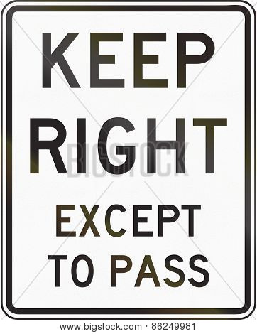 Keep Right Except To Pass - Indiana