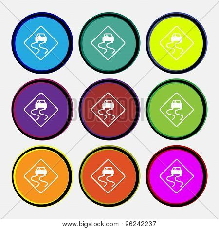 Road Slippery Icon Sign. Nine Multi Colored Round Buttons. Vector