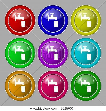 Faucet, Glass, Water Icon Sign. Symbol On Nine Round Colourful Buttons. Vector