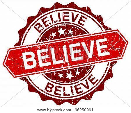 Believe Red Round Grunge Stamp On White