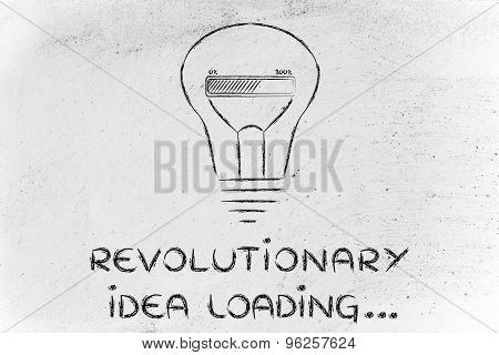 Revolutionary Idea Loading, Lightbulb With Progress Bar Illustration