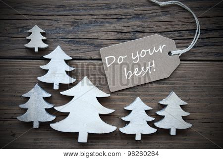 Label And Christmas Trees With Do Your Best