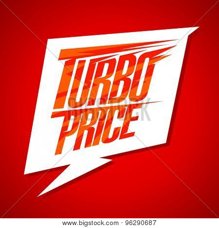 Turbo price sale design with speech bubble sign