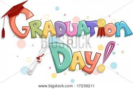 Lettering of the Words Graduation Day