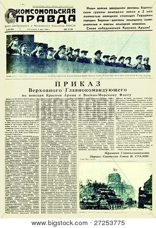 "MOSCOW, USSR - MAY 4: Soviet newspaper ""Komsomolskaya Pravda "" with a photos of Soviet government and big military chief; tanks in Nazi Berlin, on May 4, 1945 in Moscow, USSR"