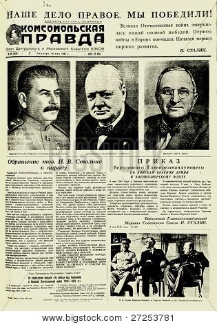 "MOSCOW, USSR - MAY 10: Soviet newspaper ""Komsomolskaya Pravda "" with  portraits Joseph Stalin, Theodore Roosevelt and Winston Churchill portraits, on May 10, 1945 in Moscow, USSR"