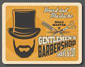 Barber Shop For Gentlemen Retro Poster. Male Beard And Mustache, Tall Hat And Scissors For Hairdress poster