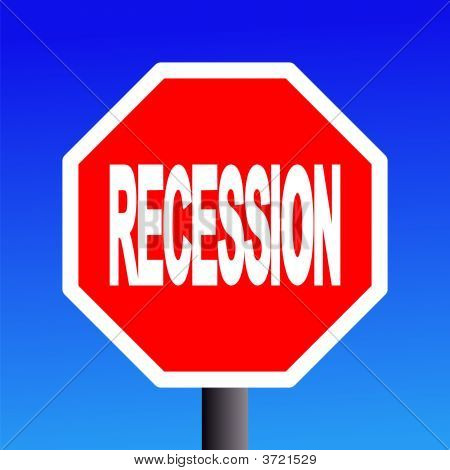Stop Recession Sign