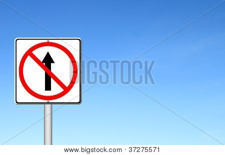 No Go Ahead The Way ,no Forward Sign With Blue Sky