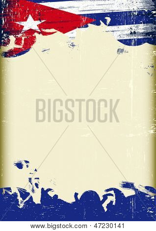 Grunge Cuban flag. A poster with a large scratched frame and a grunge cuban flag for your publicity.
