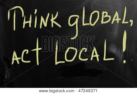 Think Global Act Local Marketing Business Concept