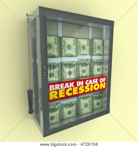 Break In Case Of Recession