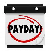 stock photo of paycheck  - The word Payday circled on a page on a wall calendar to remind you of the day you are to be paid for working at your job - JPG