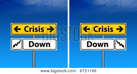 Road Sign The Crisis And Blue Sky