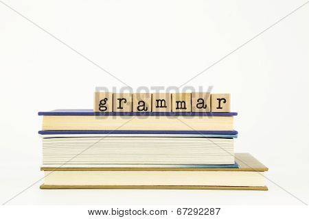 Grammar Word On Wood Stamps And Books