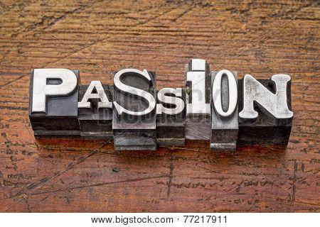 passion word in mixed vintage metal type printing blocks over grunge wood