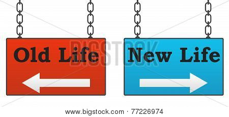 Old Life New Life Signboards
