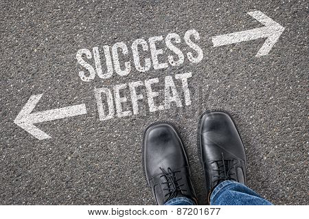 Decision At A Crossroad - Success Or Defeat