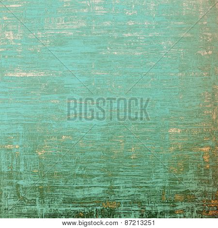 Old grunge textured background. With different color patterns: yellow (beige); gray; green; cyan