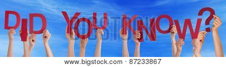 People Hands Holding Red Word Did You Know Blue Sky