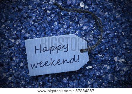 Purple Stones With Label Happy Weekend