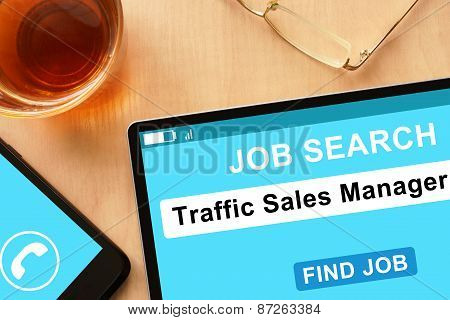 Tablet with Traffic Sales Manager   on job search site.