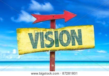 Vision sign with beach background